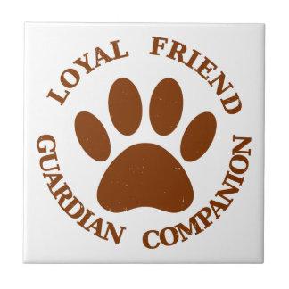 Dog Paw Loyal Friend Tile
