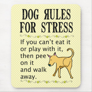 Dog Rules for Stress Mouse Pad