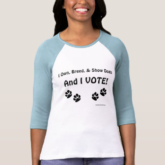 Dog Show Voters Tee Shirts