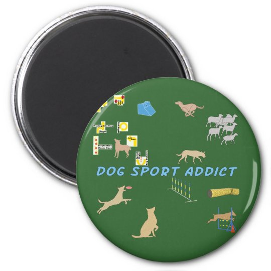 Dog Sport Addict Magnet