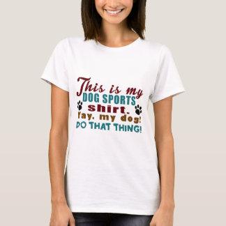 Dog Sports T-Shirt