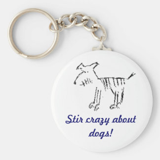 dog, Stir crazy about dogs! Basic Round Button Key Ring