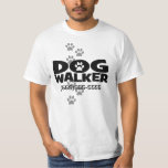 Dog Walking Dog Walker promotional shirt! T-Shirt