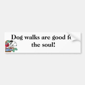 Dog walks are good for the soul! Sticker Bumper Sticker