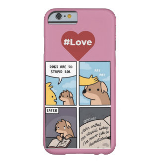 Doggy Comic Barely There iPhone 6 Case