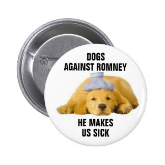 Dogs against Romney 6 Cm Round Badge