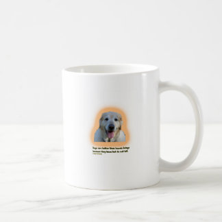 Dogs are better than human beings coffee mug