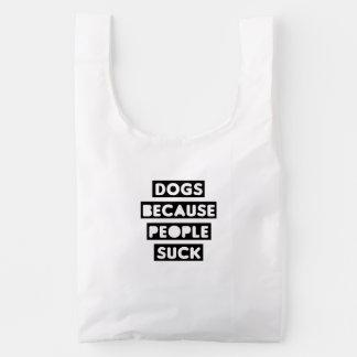 Dogs Because People Suck Baggu Reusable Bag
