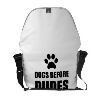 Dogs Before Dudes Funny Courier Bag