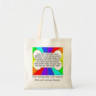 Dogs Don't Care Tote