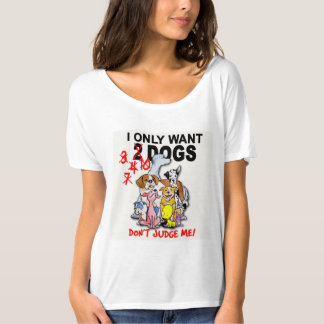 DOGS: don't judge me! Slouchy t-shirt