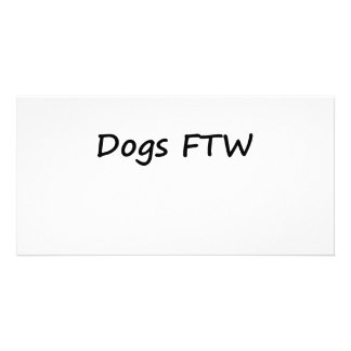 Dogs FTW Personalized Photo Card
