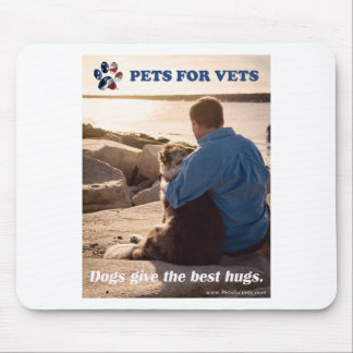 Dogs give the best hugs. mouse pad