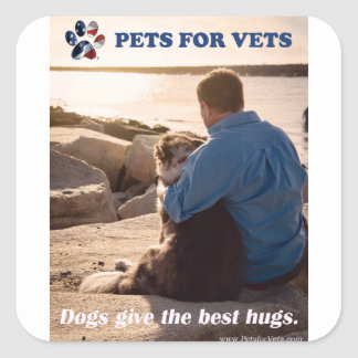Dogs give the best hugs. square sticker