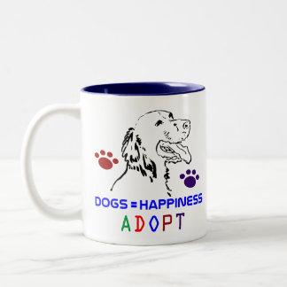 Dogs=Happiness Adopt Coffee Mug