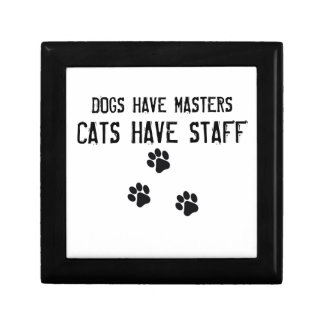 Dogs have masters cats have staff gift box