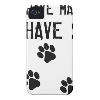Dogs have masters cats have staff iPhone 4 case