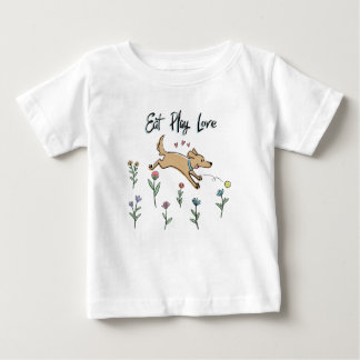 Dogs in the Garden II   Eat Play Love Baby T-Shirt