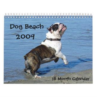 Dogs Just Wanna Have Fun... Wall Calendar