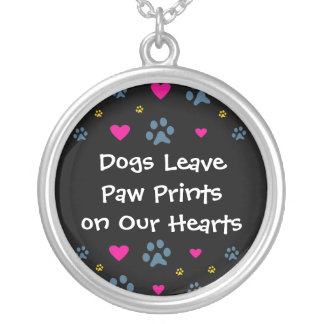Dogs Leave Paw Prints on Our Hearts Round Pendant Necklace