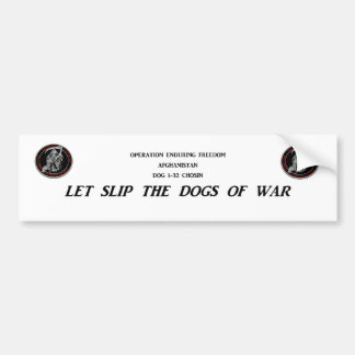 Dogs of War Bumper Sticker