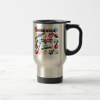 Dogs Rule Colorful Paw Prints Travel Mug