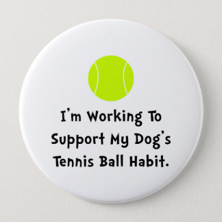 Dogs Tennis Ball 10 Cm Round Badge