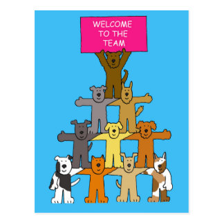 Dogs, welcome to the team. postcard