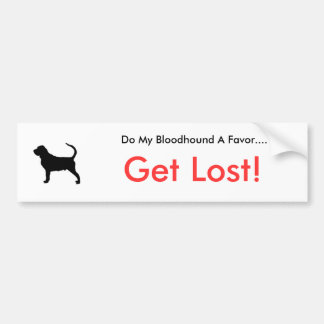 Dogsilhouette-bloodhound-t, Do My Bloodhound A ... Bumper Sticker
