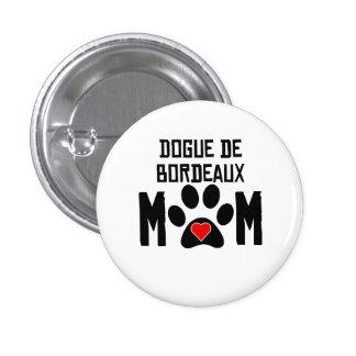 Dogue de Bordeaux Mom Pin