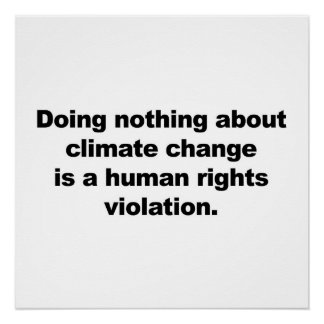 Doing nothing about climate change is... poster