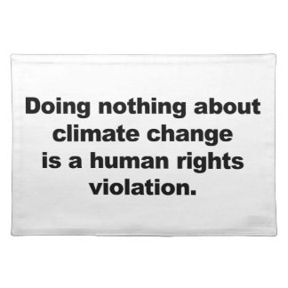 Doing nothing about climate change placemat