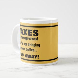 Doing Taxes Keep Away But Bring Coffee Funny Jumbo Mug