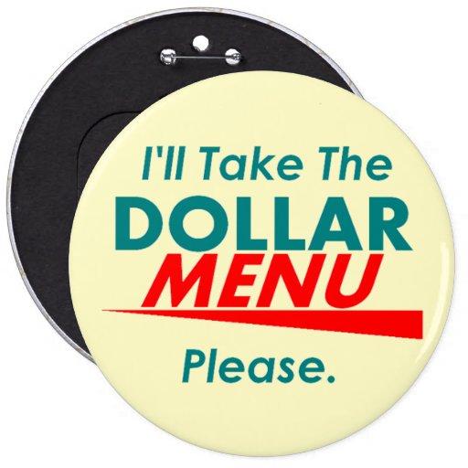 "DOLLAR MENU 6"" Button"