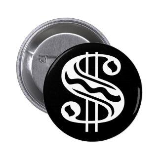 Dollar Sign - White 6 Cm Round Badge