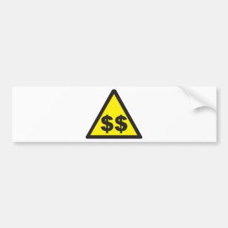 $$ Dollar Warning Sign Bumper Sticker