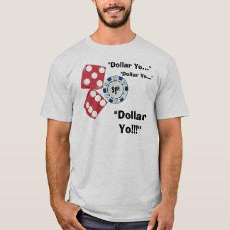 Dollar Yo! T-Shirt