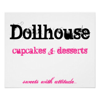 Dollhouse , cupcakes     desserts, poster