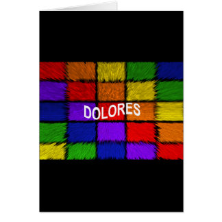 DOLORES CARD