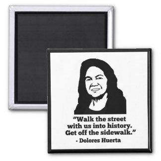 Dolores Huerta Magnet