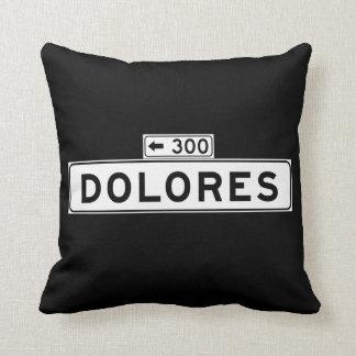 Dolores St., San Francisco Street Sign Cushion