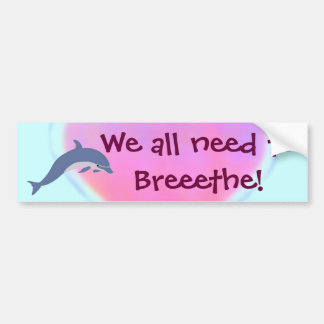 Dolphin Breathe bumpersticker Bumper Sticker