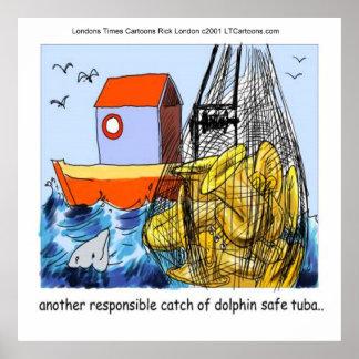 Dolphin-Safe Tuba Funny Poster