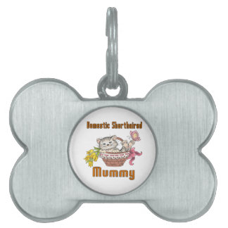 Domestic Shorthaired Cat Mom Pet ID Tag