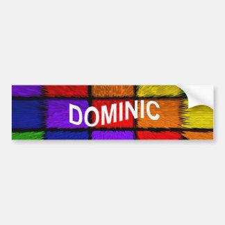 DOMINIC BUMPER STICKER