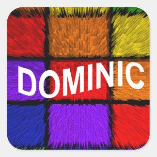 DOMINIC SQUARE STICKER