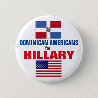 Dominican Americans for Hillary 2016 6 Cm Round Badge