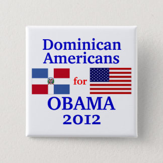 Dominican Americans for Obama 15 Cm Square Badge