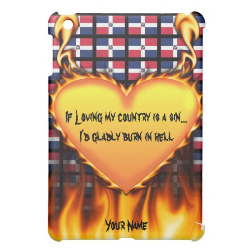 dominican republic, If loving my country is a sin iPad Mini Cases