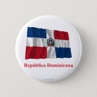 Dominican Republic Waving Flag w/ Name in Spanish 6 Cm Round Badge